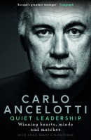 QUIET LEADERSHIP by Carlo Ancelotti